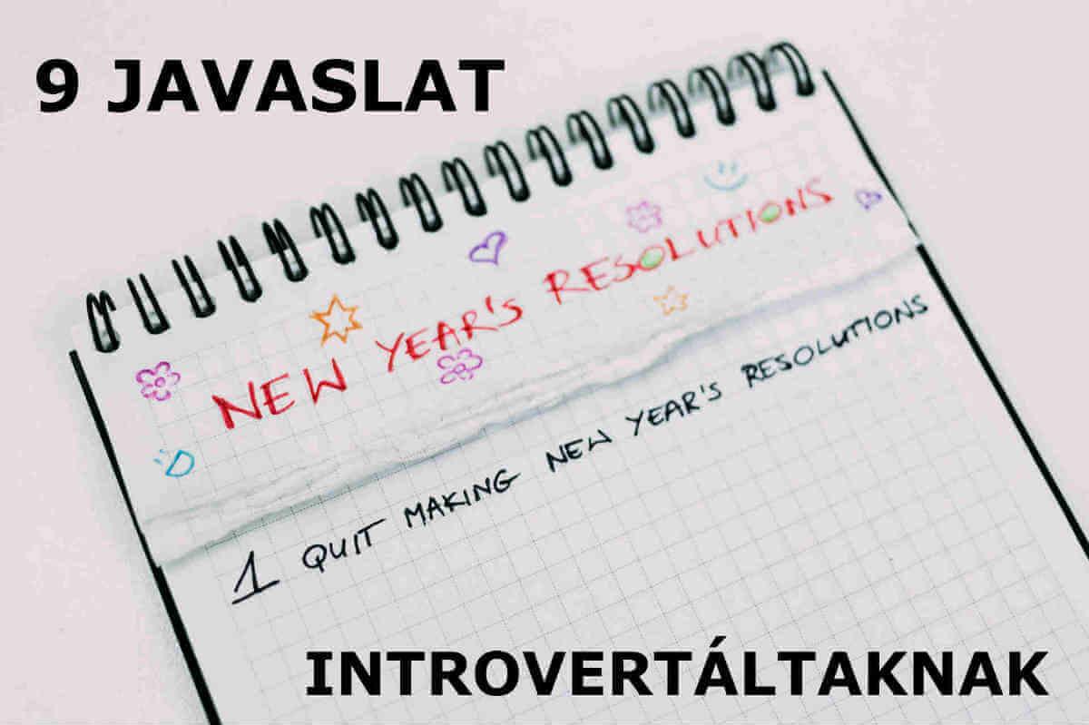 9 nemcsak új évi fogadalom introvertáltaknak