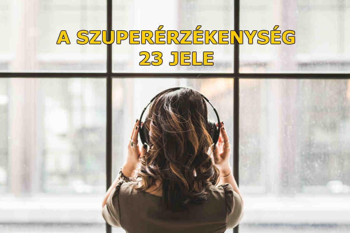 A szuperérzékenység 23 jele