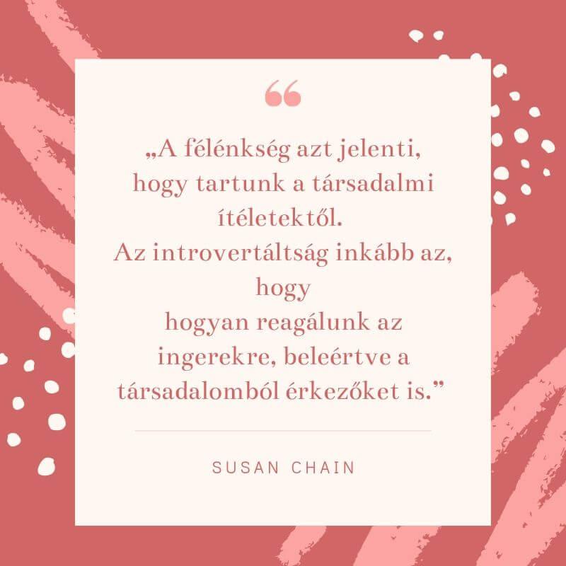 Introvertált tévhitek Félénkség Susan Chain