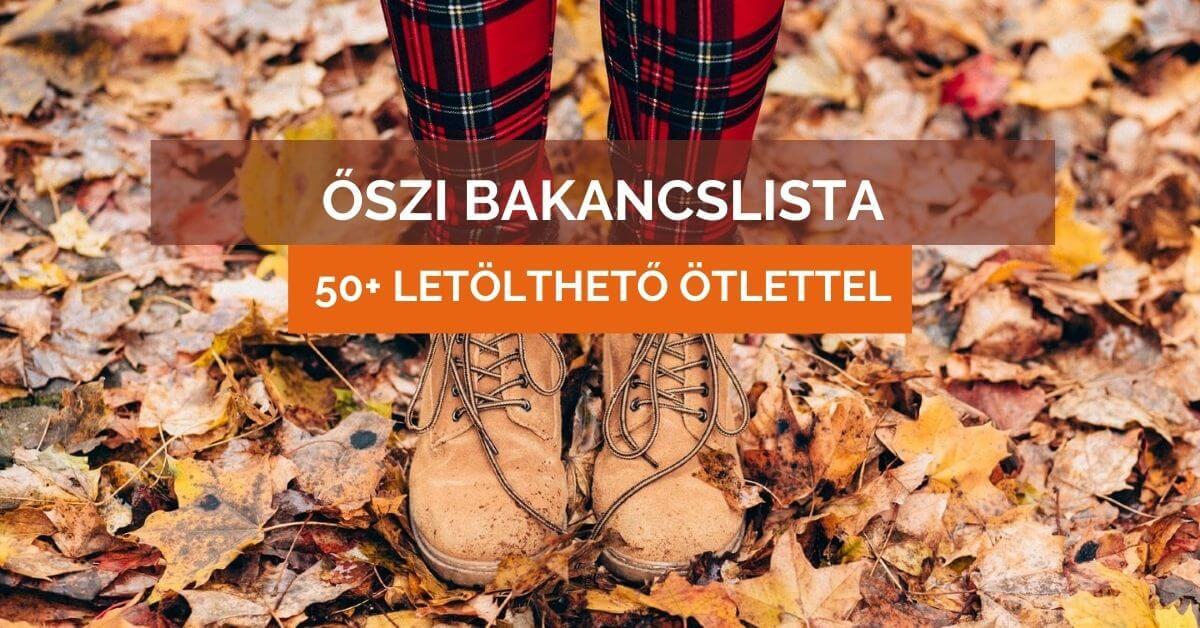 Őszi bakancslista 50+ program ötlettel